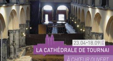 Les entrailles de la Cathédrale de Tournai s'exposent au public