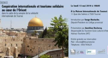Conférence « Coopération internationale et tourisme solidaire au cœur de l'Orient » à la Maison internationale de Tournai